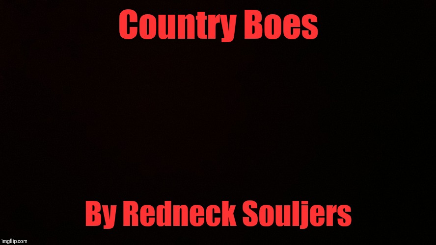 I'll hit ya with the chair! This song cracks me up LOL |  Country Boes; By Redneck Souljers | image tagged in blank censor,songs,44colt,sharefavoritesongs | made w/ Imgflip meme maker