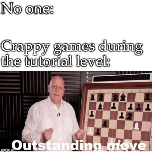 Outstanding Move Meme Without Text