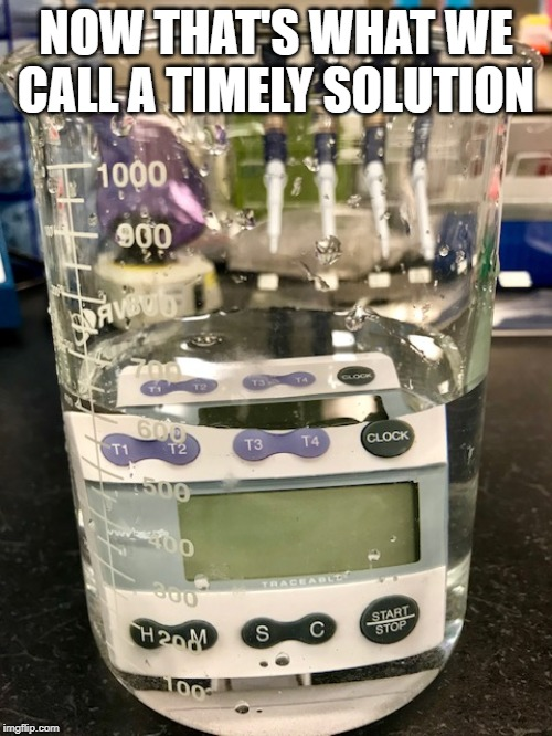 A Timely Solution | NOW THAT'S WHAT WE CALL A TIMELY SOLUTION | image tagged in science,biology,countdown,solution,underwater | made w/ Imgflip meme maker