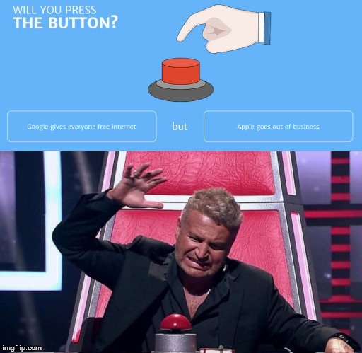 I see this as an absolute win ! | image tagged in button,google,apple,big red button | made w/ Imgflip meme maker