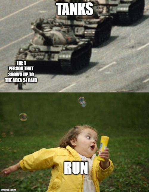 TANKS THE 1 PERSON THAT SHOWS UP TO THE AREA 51 RAID RUN | image tagged in girl running,person infront of tank | made w/ Imgflip meme maker
