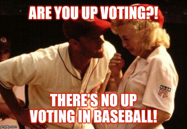 Famous Movie Upvote Quotes: July 18-25, a DrSarcasm event | ARE YOU UP VOTING?! THERE'S NO UP VOTING IN BASEBALL! | image tagged in movies,sports,baseball,tom hanks,crying | made w/ Imgflip meme maker