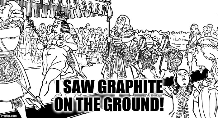 I SAW GRAPHITE ON THE GROUND! | image tagged in chernobyl | made w/ Imgflip meme maker