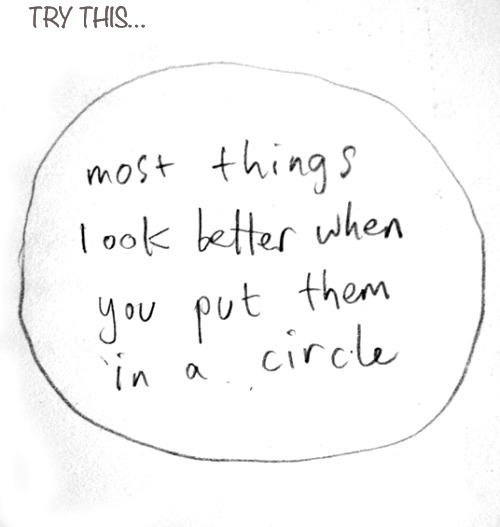 The Circle of Life… | TRY THIS… | image tagged in circle,look at me,look | made w/ Imgflip meme maker
