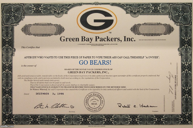 "Packer Certificate | ANYBODY WHO WANTS TO USE THIS PIECE OF PAPER TO WIPE THEIR ASS CAN CALL THEMSELF ""A OWNER"". GO BEARS! 
