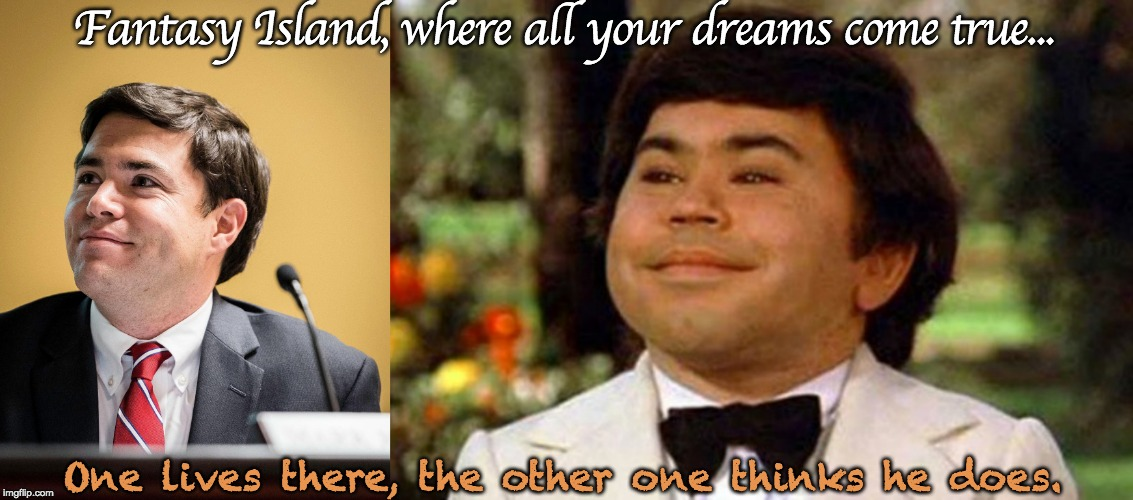 Fantasy Island, where all your dreams come true... One lives there, the other one thinks he does. | image tagged in mark johnson,tattoo,fantasy island,education | made w/ Imgflip meme maker