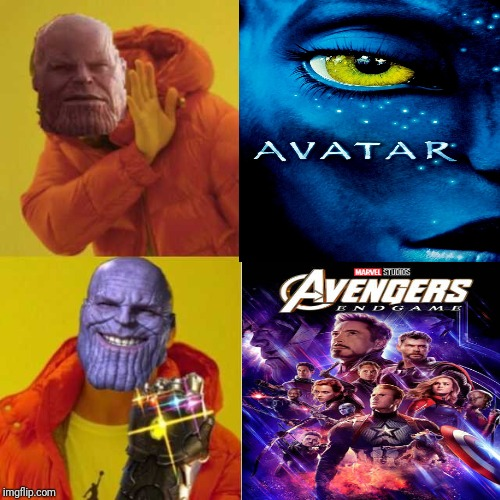 Avengers endgame dethroned avatar meme | image tagged in memes,funny,marvel,avengers endgame,avatar,james cameron | made w/ Imgflip meme maker