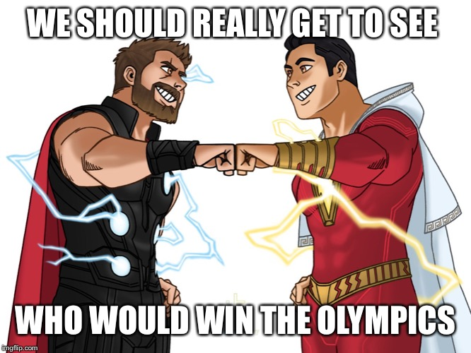 Olympus-thunder and lightnimg | WE SHOULD REALLY GET TO SEE WHO WOULD WIN THE OLYMPICS | image tagged in avengers,justice league | made w/ Imgflip meme maker