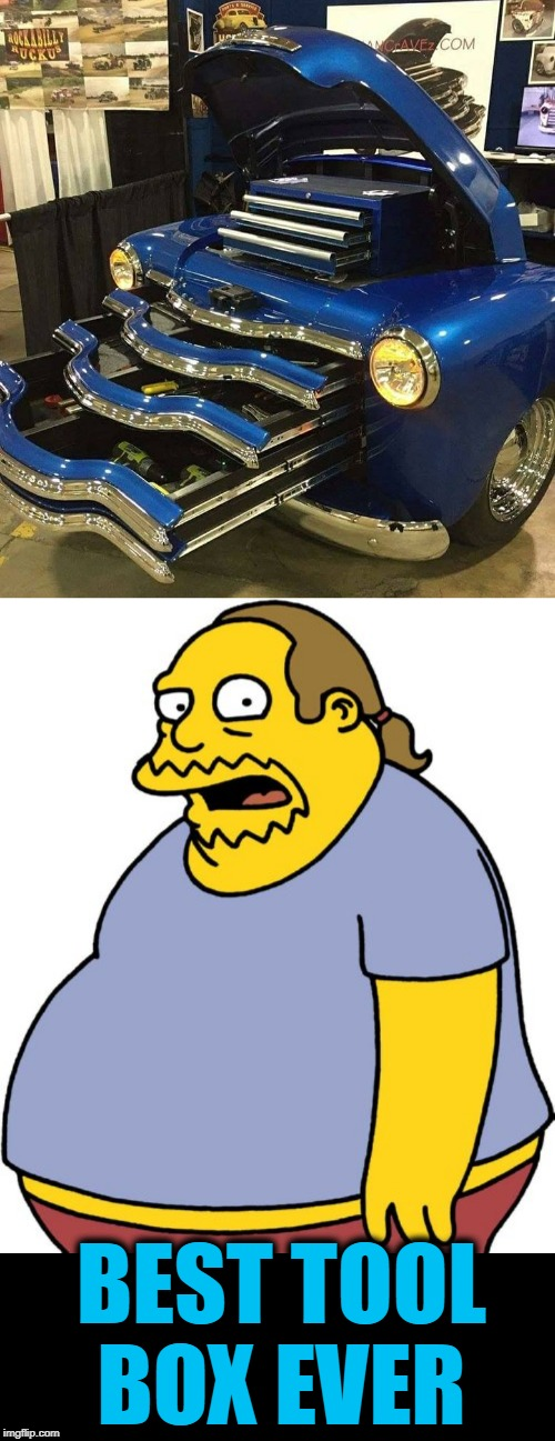 cool | BEST TOOL BOX EVER | image tagged in memes,comic book guy,tools | made w/ Imgflip meme maker