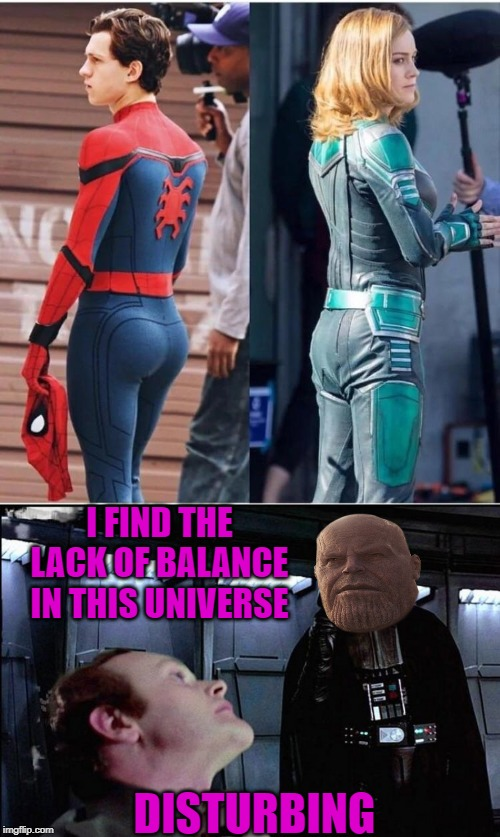 Thanos was right all along | I FIND THE LACK OF BALANCE IN THIS UNIVERSE DISTURBING | image tagged in i find your lack of faith disturbing,thanos,spider-man,captain marvel,avengers,avengers endgame | made w/ Imgflip meme maker