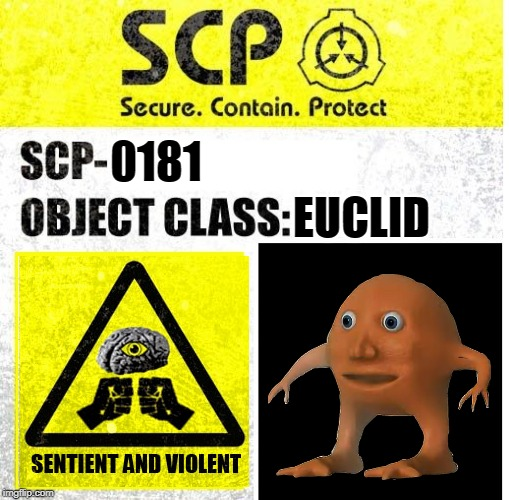 SCP Sign Generator | 0181 EUCLID | image tagged in scp sign generator | made w/ Imgflip meme maker