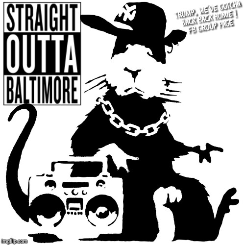 Straight Outta Baltimore | image tagged in elijah cummings,donald trump,rats,demorats,shithole,no one wants to live in baltimore | made w/ Imgflip meme maker