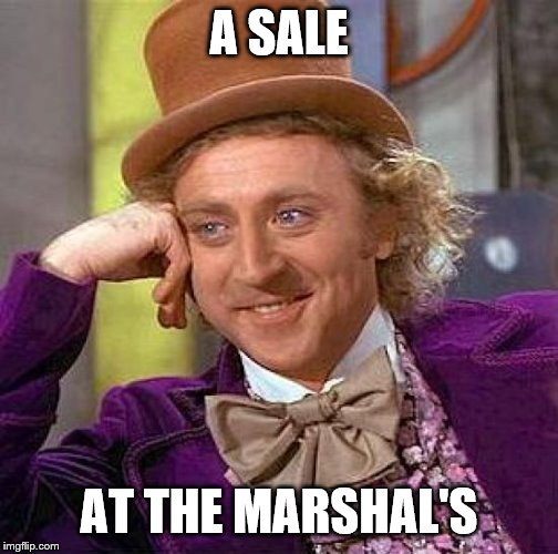 Creepy Condescending Wonka Meme | A SALE AT THE MARSHAL'S | image tagged in memes,creepy condescending wonka | made w/ Imgflip meme maker
