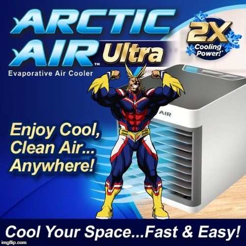 Arctic Air Plus Ultra | image tagged in boku no hero academia,my hero academia,all might,anime,animeme,anime meme | made w/ Imgflip meme maker