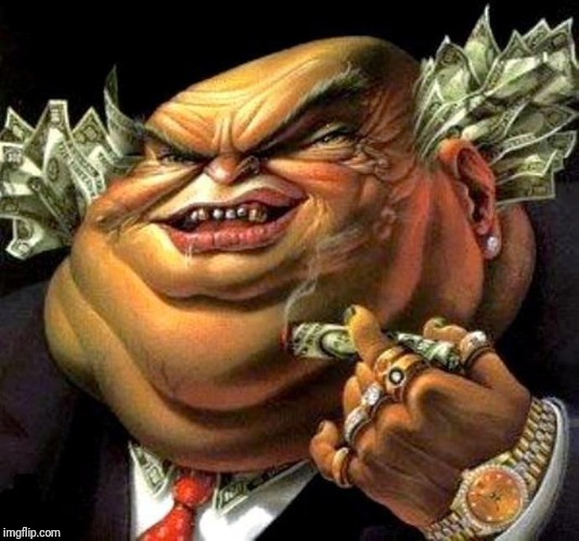 capitalist criminal pig | image tagged in capitalist criminal pig | made w/ Imgflip meme maker