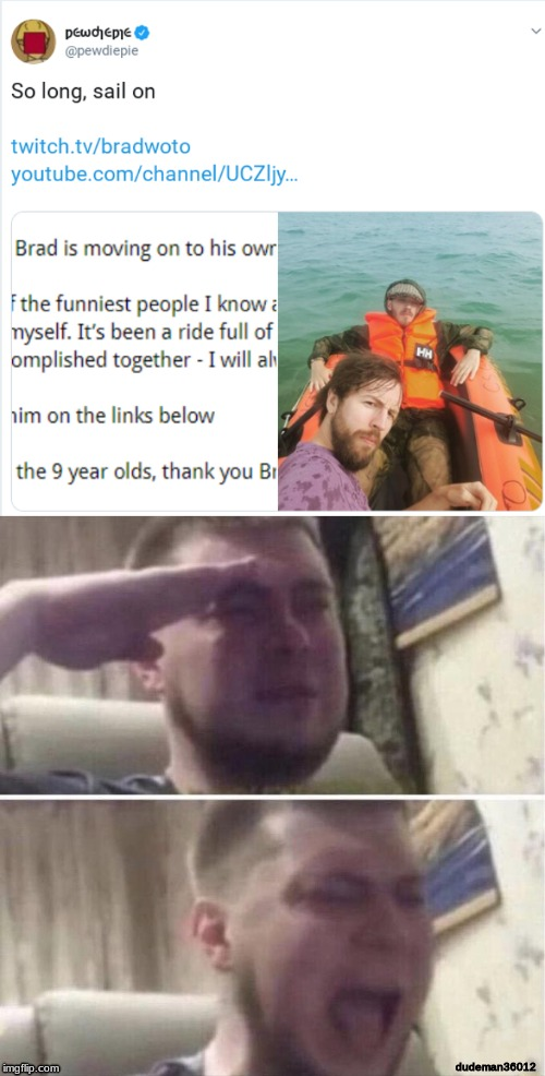 Press F to pay respects | dudeman36012 | image tagged in pewdiepie,brad1,salute,press f to pay respects | made w/ Imgflip meme maker