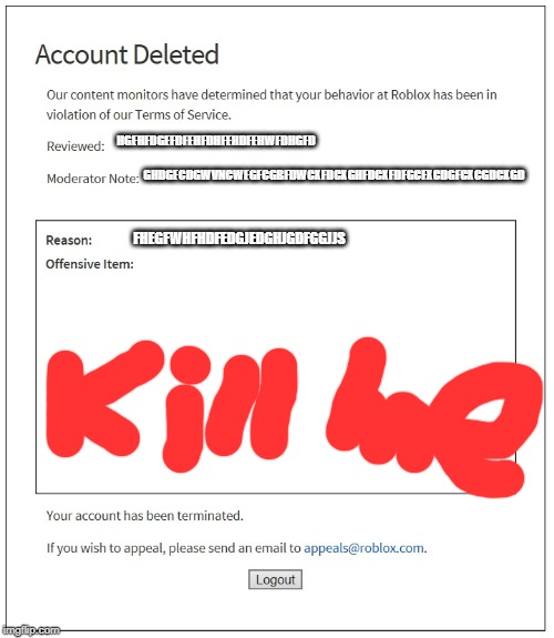 banned from ROBLOX | HGEHFDGEFDFEHFDHFEHDFEHWFDHGFD GHDGECDGWVNCWEGFCGBFDWCXFDCXGHFDCXFDFGCFXCDGFCXCGDCXGD FHEGFWHFHDFEDGJEDGHJGDFGGJJS | image tagged in banned from roblox | made w/ Imgflip meme maker