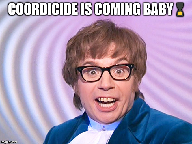 Coordicide is coming baby |  COORDICIDE IS COMING BABY ⌛ | image tagged in austin powers surprised,crypto,iota,coordicide | made w/ Imgflip meme maker