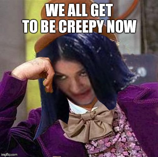 Creepy Condescending Mima | WE ALL GET TO BE CREEPY NOW | image tagged in creepy condescending mima | made w/ Imgflip meme maker
