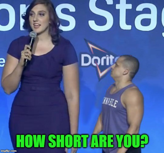 Tyler1 | HOW SHORT ARE YOU? | image tagged in tyler1 | made w/ Imgflip meme maker