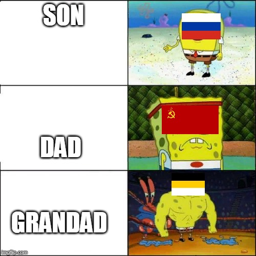 russia' family tree | SON DAD GRANDAD | image tagged in spongebob strong | made w/ Imgflip meme maker