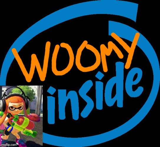 What happens if Splatoon made Intel? | image tagged in intel inside,intel,woomy,splatoon,inkling,memes | made w/ Imgflip meme maker