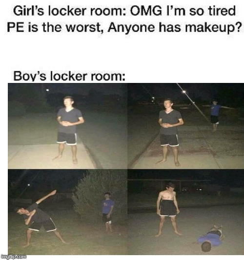image tagged in memes,locker room talk,school,pe | made w/ Imgflip meme maker