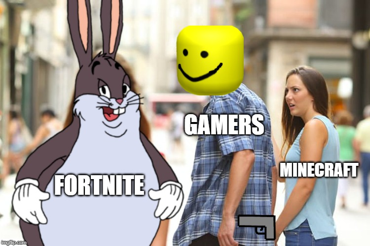 pure meme | FORTNITE GAMERS MINECRAFT | image tagged in funny memes | made w/ Imgflip meme maker