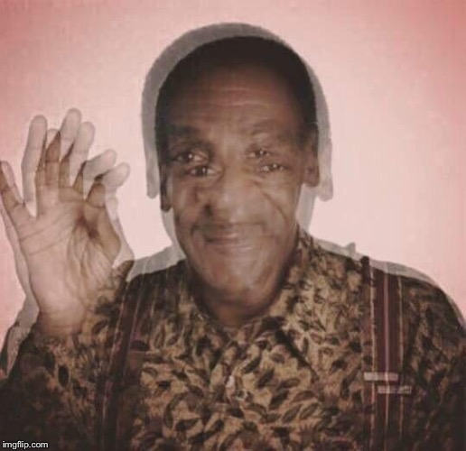 Bill Cosby QQLude | image tagged in bill cosby qqlude | made w/ Imgflip meme maker
