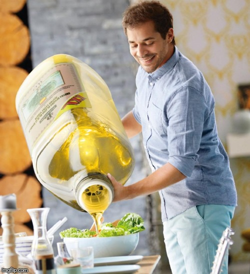 Guy pouring olive oil on the salad | image tagged in guy pouring olive oil on the salad | made w/ Imgflip meme maker