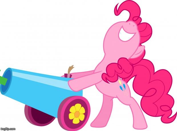 Mlp Pinkie pie party cannon | image tagged in mlp pinkie pie party cannon | made w/ Imgflip meme maker