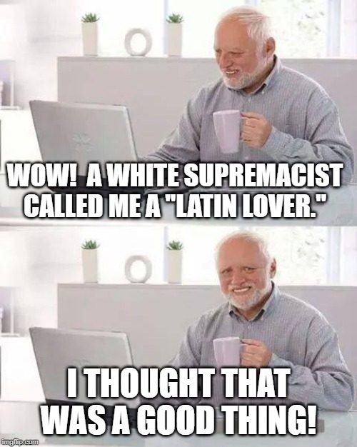 "Little Finger Pricks | WOW!  A WHITE SUPREMACIST CALLED ME A ""LATIN LOVER."" I THOUGHT THAT WAS A GOOD THING! 