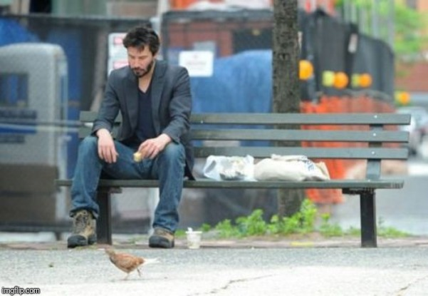 Sad Keanu Meme | image tagged in memes,sad keanu | made w/ Imgflip meme maker
