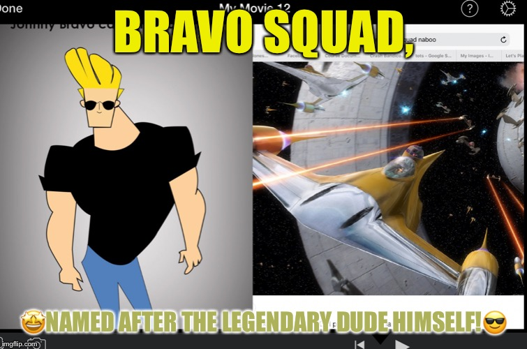 Bravo!!!!!!!!!!!!!!!!!!!!!!!!!!!!!!!!!!!!!!!!!!!!!!!! | BRAVO SQUAD, ?NAMED AFTER THE LEGENDARY DUDE HIMSELF!? | image tagged in bravo | made w/ Imgflip meme maker