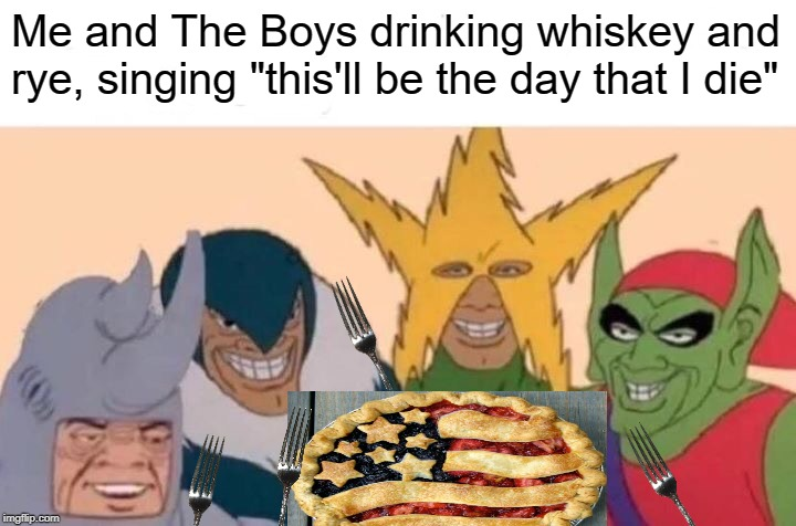 I hope no one has done this before... | image tagged in american pie | made w/ Imgflip meme maker
