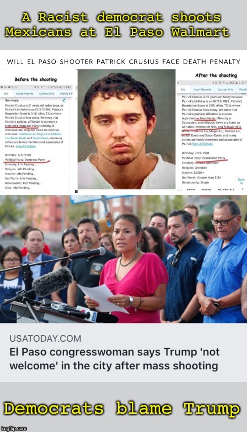 All three shootings were done by democrats | image tagged in leftists,democrats,false flag,party of hate | made w/ Imgflip meme maker