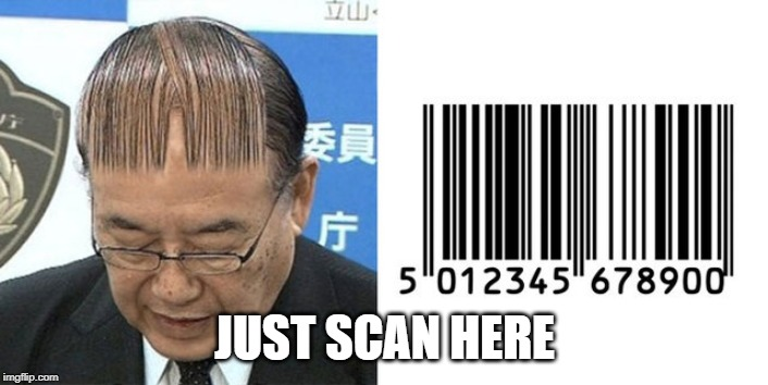JUST SCAN HERE | made w/ Imgflip meme maker