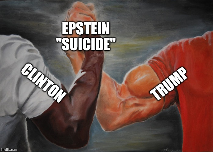 "Epic Handshake |  EPSTEIN ""SUICIDE""; TRUMP; CLINTON 