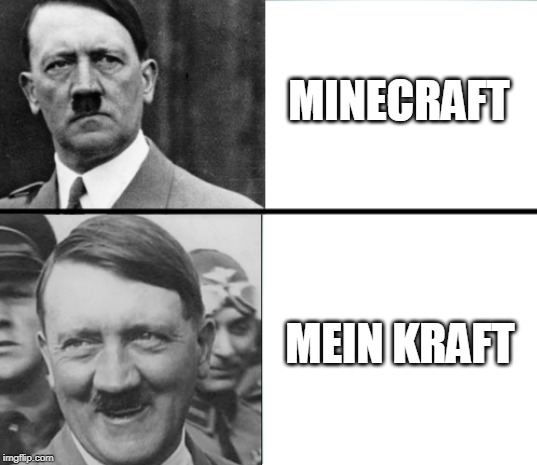 LOL | MINECRAFT MEIN KRAFT | image tagged in funny | made w/ Imgflip meme maker