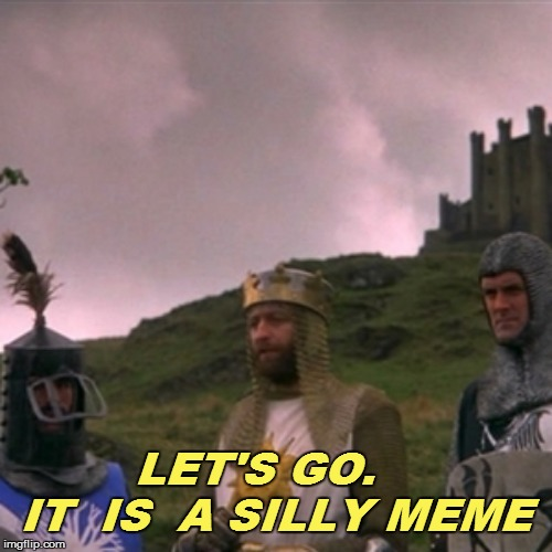 LET'S GO.    IT  IS  A SILLY MEME | made w/ Imgflip meme maker