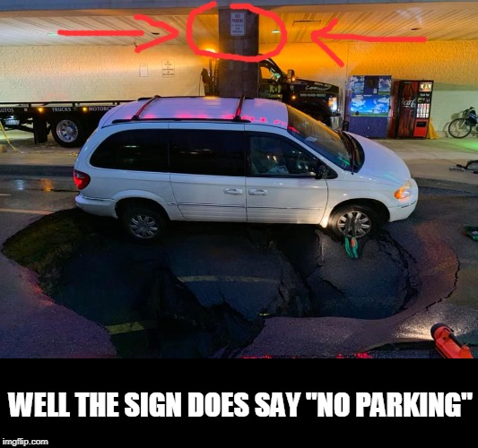 "no parking | WELL THE SIGN DOES SAY ""NO PARKING"" 