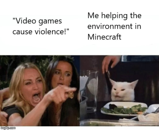 Saving the world is not violent | image tagged in video games cause violence | made w/ Imgflip meme maker