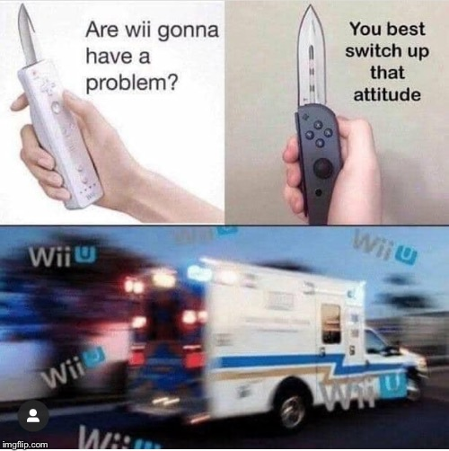 Are Wii Gonna Have A Problem | image tagged in wii,wii u | made w/ Imgflip meme maker