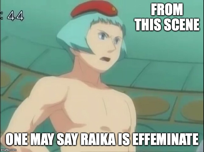 Topless Raika | FROM THIS SCENE ONE MAY SAY RAIKA IS EFFEMINATE | image tagged in topless,megaman nt warrior,megaman,memes | made w/ Imgflip meme maker
