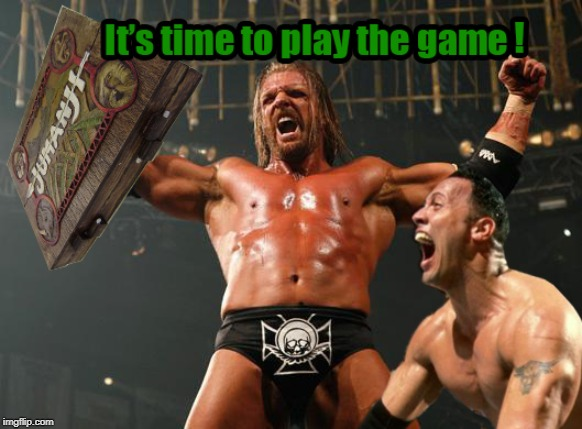 the game | image tagged in jumanji,triple h,the game,the rock | made w/ Imgflip meme maker