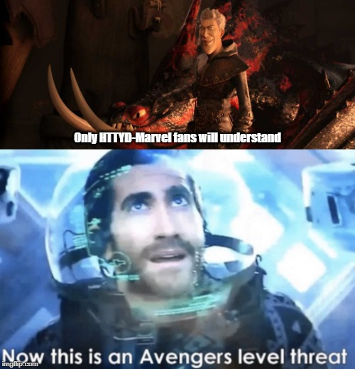 Level Avengers: Grimmel's threat |  Only HTTYD-Marvel fans will understand | image tagged in now this is an avengers level threat,grimmel,spider-man far from home,mysterio | made w/ Imgflip meme maker
