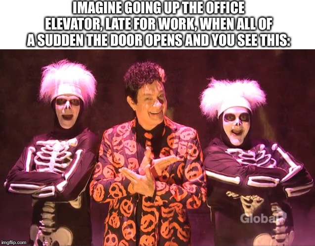 Any questions?  (There was a mistake in the original one I had to fix.) | IMAGINE GOING UP THE OFFICE ELEVATOR, LATE FOR WORK, WHEN ALL OF A SUDDEN THE DOOR OPENS AND YOU SEE THIS: | image tagged in david pumpkins,david s pumpkins | made w/ Imgflip meme maker
