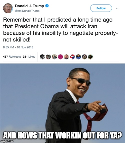 Hypocrite Trump Weekend | AND HOWS THAT WORKIN OUT FOR YA? | image tagged in memes,cool obama,maga,impeach trump,hypocrisy | made w/ Imgflip meme maker