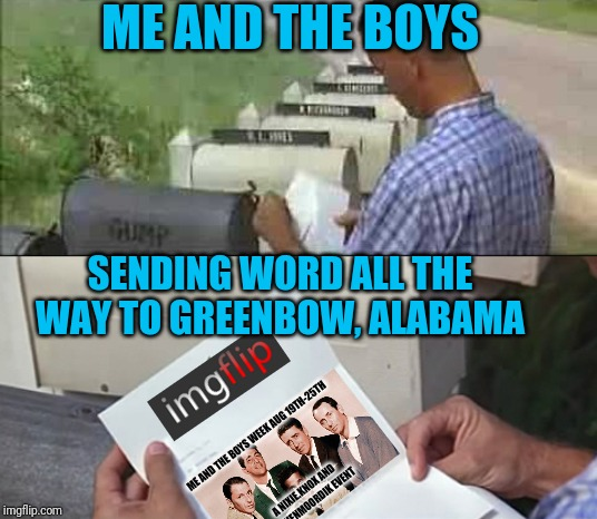 Even Forrest knows now. It's almost here. Me and the Boys Week Aug 19th-25th (a Nixie.Knox and CravenMoordik event) | ME AND THE BOYS SENDING WORD ALL THE WAY TO GREENBOW, ALABAMA ME AND THE BOYS WEEK AUG 19TH-25TH A NIXIE.KNOX AND CRAVENMOORDIK EVENT | image tagged in me and the boys week,forrest gump,pie charts,mail,nixieknox,cravenmoordik | made w/ Imgflip meme maker