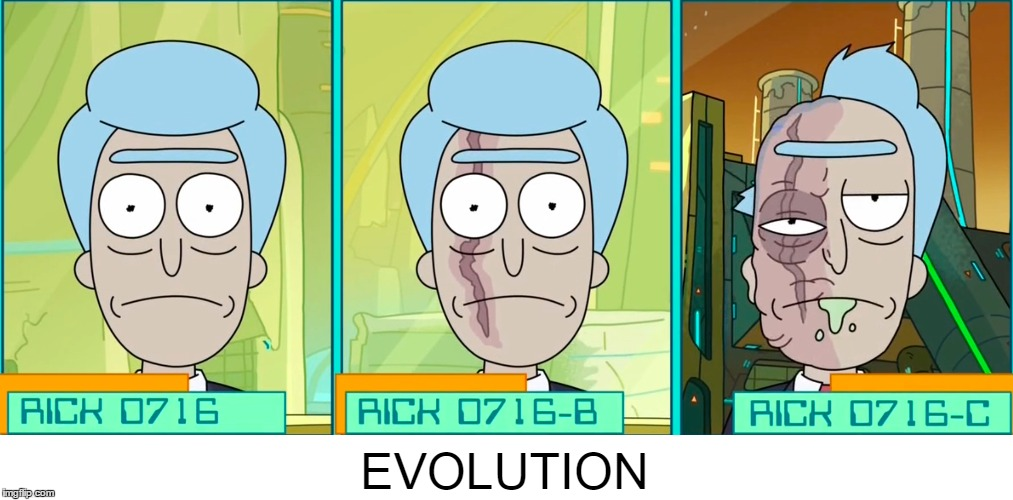 Rick D716 Evolution | EVOLUTION | image tagged in rick and morty,evolution,rick sanchez | made w/ Imgflip meme maker